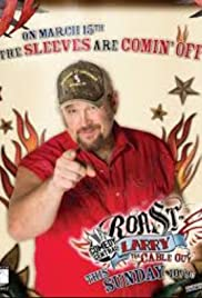 Comedy Central Roast of Larry the Cable Guy Poster