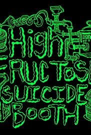 High Fructose Suicide Booth Poster