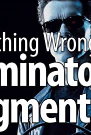 Everything Wrong with Terminator 2: Judgement Day Poster