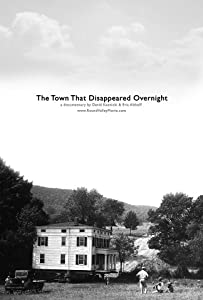 Movie downloads for mobile The Town That Disappeared Overnight by [1020p]