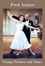 Fred Astaire: Change Partners and Dance