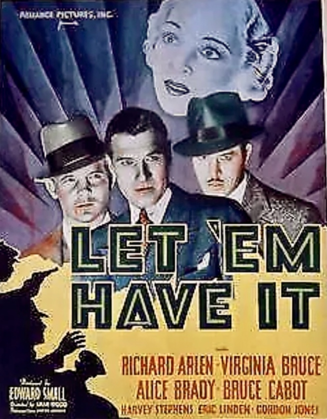 Richard Arlen, Virginia Bruce, and Bruce Cabot in Let 'em Have It (1935)