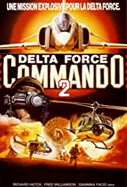 Delta Force Commando II: Priority Red One Poster