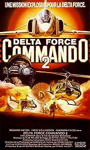 Fullmovie downloads Delta Force Commando II: Priority Red One [4K