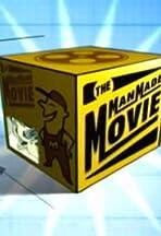 The Man Made Movie