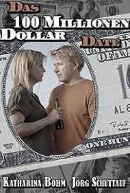 Das 100 Millionen Dollar Date (2007)