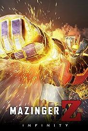 Mazinger Z: INFINITY Poster