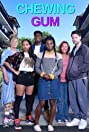 Chewing Gum (2015) Poster