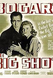 The Big Shot(1942) Poster - Movie Forum, Cast, Reviews