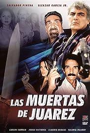 Las muertas de Juarez Poster