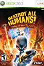 Destroy All Humans: Path of the Furon (2008) Poster