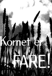 Kornet er i fare Poster