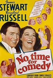No Time for Comedy(1940) Poster - Movie Forum, Cast, Reviews