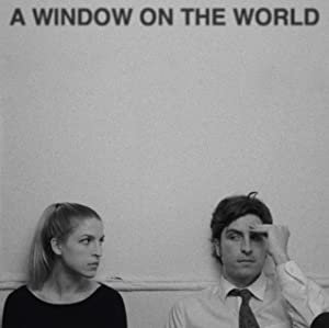 A Window on the World