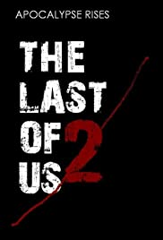 The Last of Us: Part II Poster