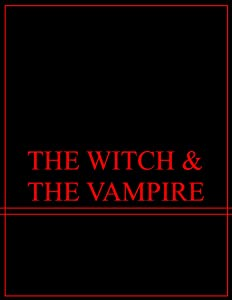 Movie downloads for free for iphone The Witch \u0026 the Vampire by none [Avi]