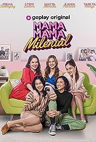 Mikha Tambayong, Stefhani Zamora Husen, Rania Putri Sari, Nasya Marcella, and Taskya Namya in Mama-Mama Milenial (2021)