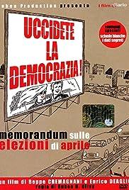 uccidete democrazia