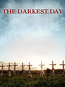 Downloads 3d movies The Darkest Day by 2160p]