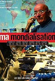 Ma mondialisation (2006)