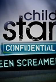 Primary photo for Child Star Confidential
