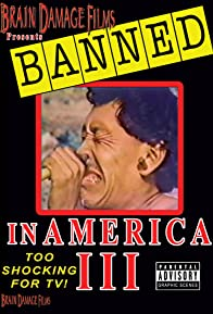 Primary photo for Banned! In America III