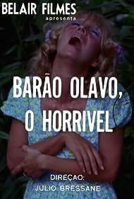 Barão Olavo, o Horrível (1970)