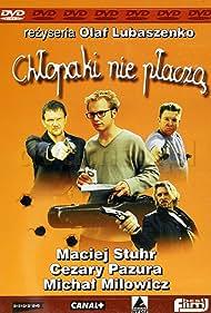 Chlopaki nie placza (2000) Poster - Movie Forum, Cast, Reviews