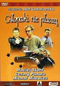 Watch full movies english Chlopaki nie placza [hdrip]