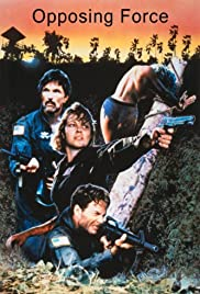 Opposing Force (1986) Poster - Movie Forum, Cast, Reviews