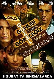 Güzel Günler Görecegiz(2011) Poster - Movie Forum, Cast, Reviews