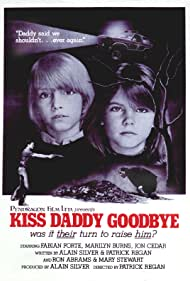 Kiss Daddy Goodbye (2018) Poster - Movie Forum, Cast, Reviews