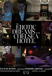 The Erotic Dreams of the Chelsea Hotel Poster