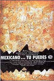 Mexicano ¡Tú puedes! (1985)