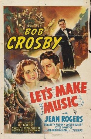 Let S Make Music 1941 Imdb