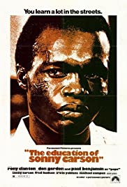 The Education of Sonny Carson (1974) Poster - Movie Forum, Cast, Reviews