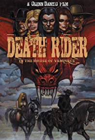 Primary photo for Death Rider in the House of Vampires