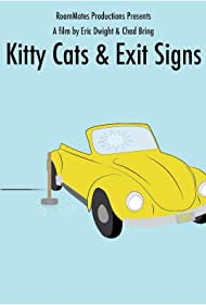 Kitty Cats & Exit Signs (2006)