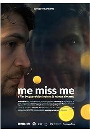 Me Miss Me