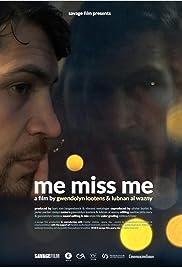 Me Miss Me Poster