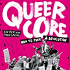 Queercore: How to Punk a Revolution (2017)