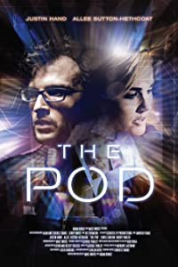 Watching new movies The Pod by Dave Christiano [1280p]