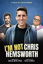 I'm Not Chris Hemsworth