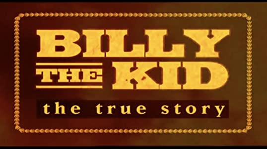 Best free movie downloads iphone Billy the Kid: The True Story USA [HDR]