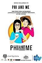 Phi and Me