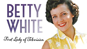 Betty White: First Lady of Television (2018)