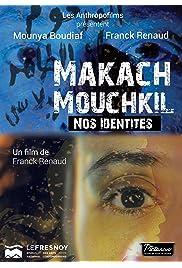 Makach Mouchkil