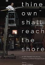 Thine Own Shall Reach the Shore