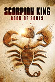 The Scorpion King: Book of Souls – Regele Scorpion: Cartea sufletelor