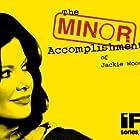 The Minor Accomplishments of Jackie Woodman (2006)